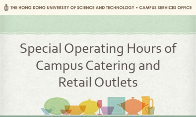 Special Operating Hours of Campus Catering and Retail Outlets between 3 Apr and 13 Apr 2020