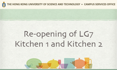 Re-opening of LG7 Kitchen 1 and Kitchen 2