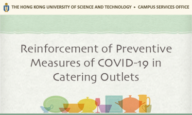 Reinforcement of Preventive Measures of COVID-19 in Catering Outlets