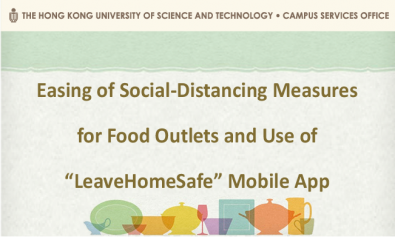 "Easing of Social-Distancing Measures for Food Outlets and Use of ""LeaveHomeSafe"" Mobile App"