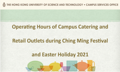Operating Hours of Campus Catering and Commercial Outlets during Ching Ming Festival and Easter Holidays 2021